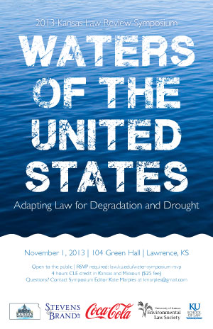 2013 Kansas Law Review Symposium: Waters of the United States: Adapting Law for Degradation and Drought